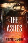 The Ashes by Vincent Zandri