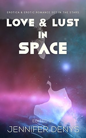 Love & Lust in Space