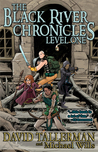 The Black River Chronicles: Level One (Black River Academy #1)