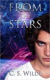 From the Stars by C.S. Wilde