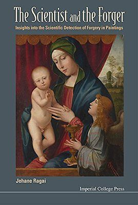 The Scientist and the Forger: Insights Into the Scientific Detection of Forgery in Paintings