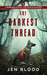The Darkest Thread: Volume 1 (Flint K-9 Search & Rescue Mysteries)