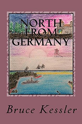 North From Germany (The Ian Boers Series Book 2)