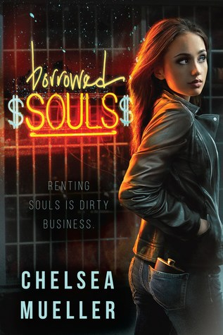 Review: Borrowed Souls by Chelsea Mueller (@ChelseaVBC, @skyhorsepub)