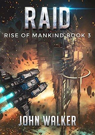 Raid (Rise of Mankind #3)