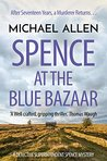 Spence at the Blue Bazaar (Detective Superintendent Spence Mysteries Book 2)