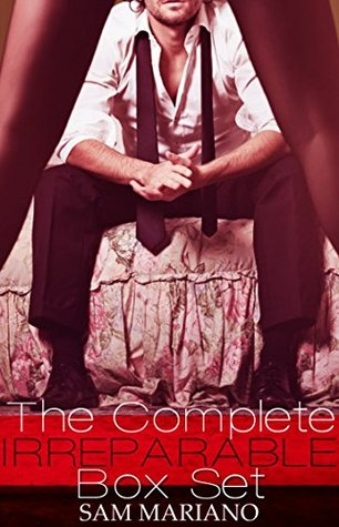 The Complete Irreparable Boxed Set