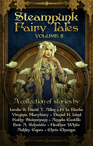 Ebook Steampunk Fairy Tales: Volume II by Leslie Anderson PDF!