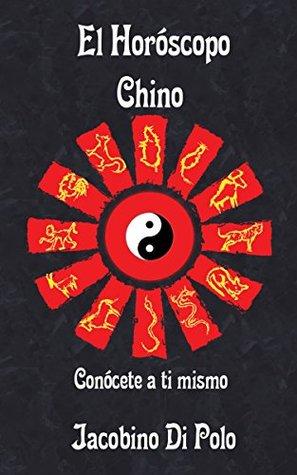El Horóscopo Chino: Conócete a ti mismo