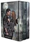 Mortis Vampire Series Omnibus 1: Books 1 - 3 (Mortis, #1 - 3)