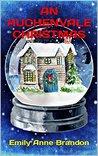 An Auchenvale Christmas by Emily Anne Brandon