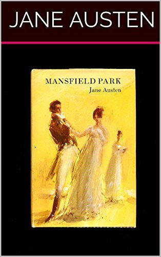 Mansfield Park (Illustrated): Classic Edition
