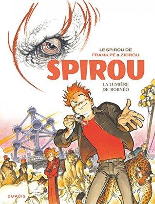 Le Spirou de Frank Pé et Zidrou - La lumière de Bornéo (Le Spirou de ...)