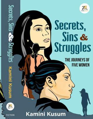 Secrets, Sins & Struggles
