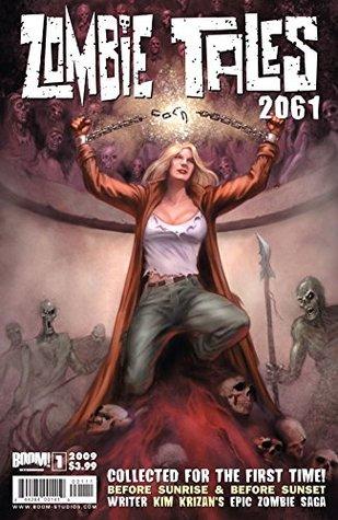 Zombie Tales 2061 (One-Shot) #1 (Zombie Tales 2061 Vol. 4)