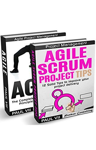 Agile Product Management: Agile Scrum Project Tips & Agile: The Complete Overview of Agile Principles and Practices