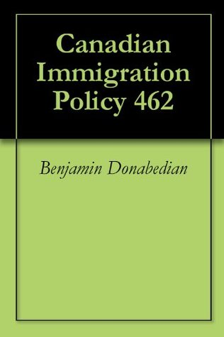 Canadian Immigration Policy 462