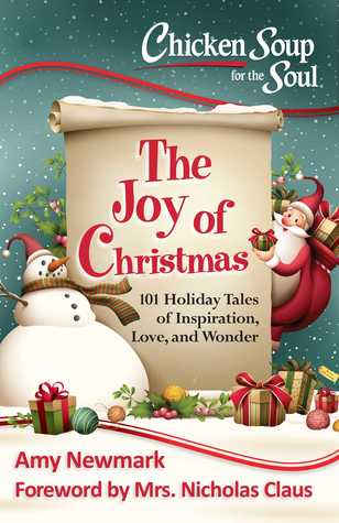 Chicken Soup for the Soul: The Joy of Christmas: 101 Holiday Tales of Inspiration, Love and Wonder EPUB