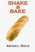 Shake & Bake (Cut & Run, #6.5)