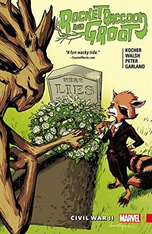 Rocket Raccoon & Groot, Vol. 2: Civil War II