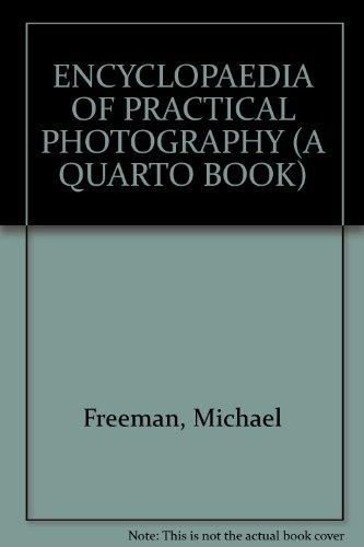 The Encyclopedia Of Practical Photography (A Quarto Book)
