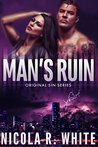 Man's Ruin (Original Sin #1)