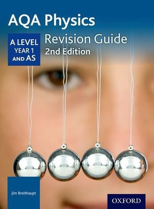 Aqa a Level Physics Year 1 Revision Guideyear 1