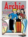 The Art of Archie: The Covers (Archie Comics Graphic Novels)