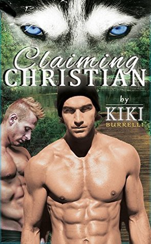 Claiming Christian (Wolf's Mate, #2)