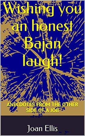 Wishing you an honest Bajan laugh!