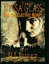 Nyssa Glass and the Electric Heart