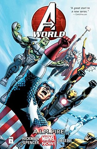 Avengers Vol. 1: Avengers World (Avengers (Marvel NOW!)Graphic Novel)