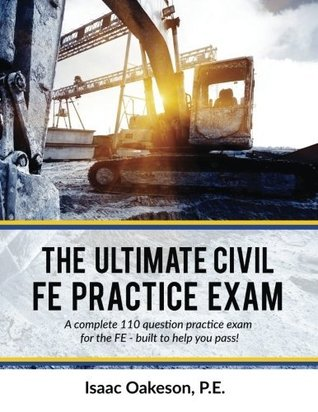 The Ultimate Civil FE Practice Exam