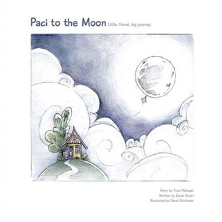 Paci to the Moon: Little friend, big journey.
