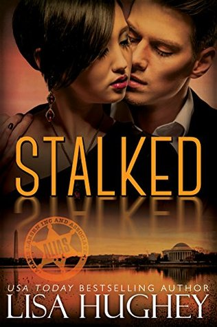 Stalked by Lisa Hughey