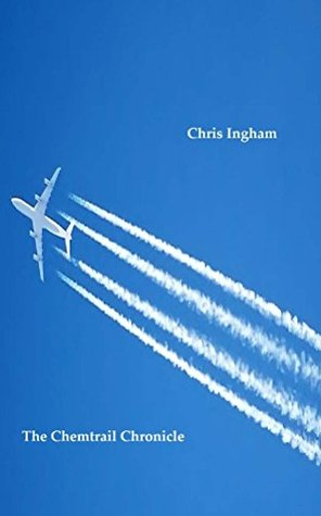 The Chemtrail Chronicle