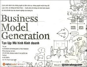 Business Model Generation: Tạo lập mô hình kinh doanh