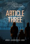 Article Three by Anna Jakobsson Lund