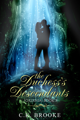 The Duchess's Descendants (Jordinia #3)