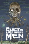 The Cult of Headless Men
