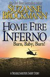 Home Fire Inferno (Troubleshooters, #16.7; Troubleshooters-Izzy Novellas, #2)