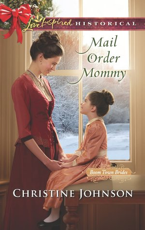 Mail Order Mommy (Boom Town Brides #2)