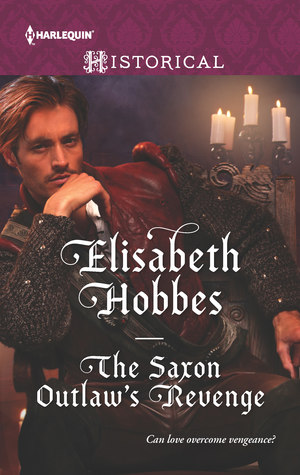 The Saxon Outlaw's Revenge