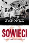 Sowieci. Opowieści niepoprawne politycznie cz. II