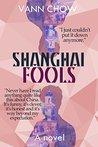 Shanghai Fools (Master Shanghai #2)