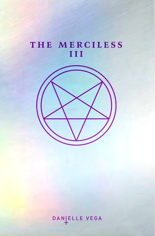The Merciless III: Origins of Evil (The Merciless, #3)