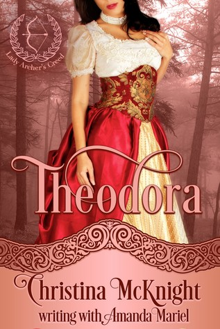 Theodora by Christina McKnight
