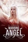 Warring Angel (Fallen Redemption, #3)