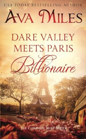 Dare Valley Meets Paris Billionaire: The Complete Mini-Series