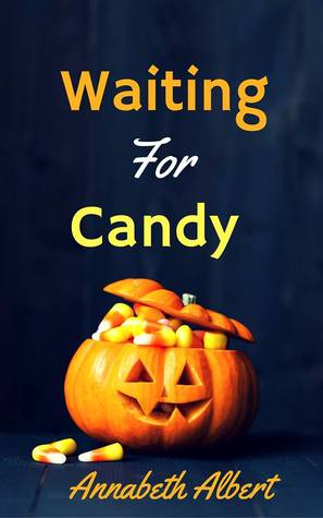 Waiting for Candy (Portland Heat #5.1)